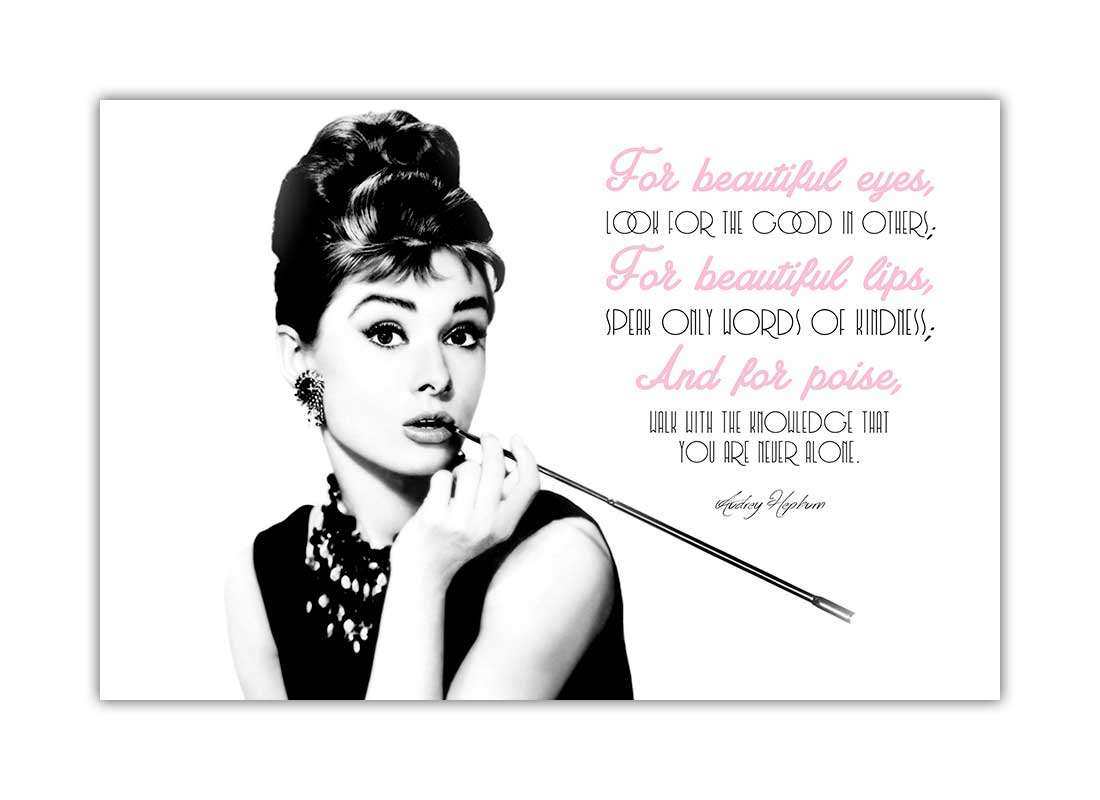 Audrey Hepburn Quote Beautiful Poster Wall Prints Movie Stars Home ...